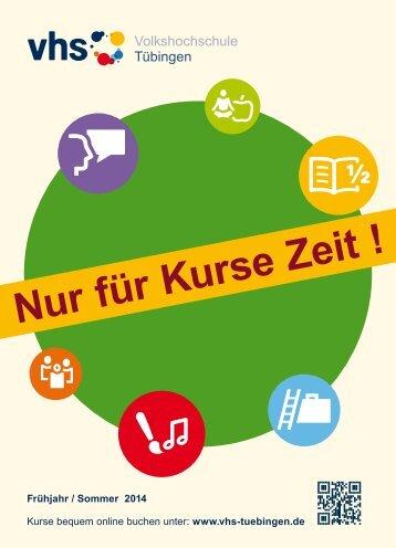 Programmheft Frühjahr 2014 - VHS Tübingen