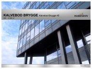 KALVEBOD BRYGGE Kalvebod Brygge 45 - Norrporten