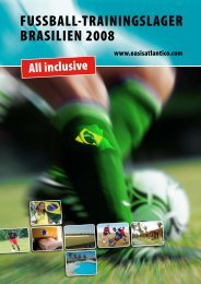 FUSSBALL-TRAININGSLAGER BRASILIEN 2008 - Fussball Camps
