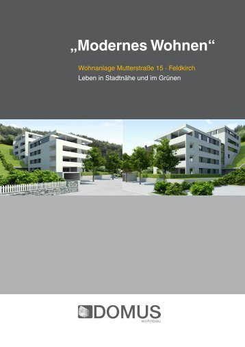 """""""Modernes Wohnen"""" """"Modernes Wohnen"""" - domus wohnbau"""
