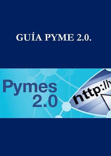 GUÍA PYME 2.0. - Empresas y emprendedores