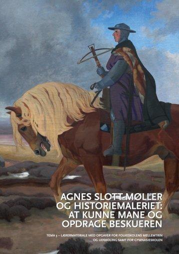 agnes slott-møller og historiemaleriet - Odense Bys Museer