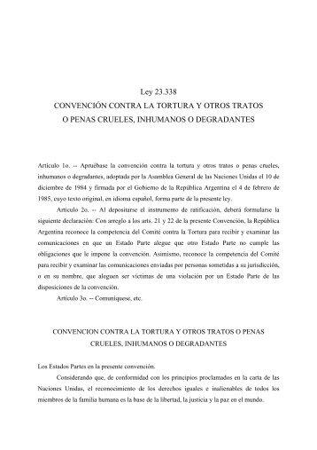Ley 23.338. Convención contra la Tortura y otros Tratos o Penas ...