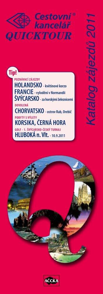 Cestovní kancelář Quicktour - Katalog zájezdů 2011