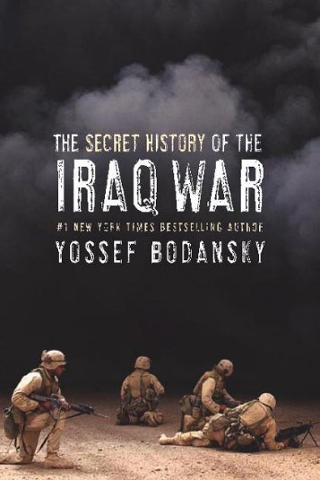 The Secret History of the Iraq War - HarperCollins Publishers