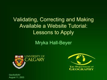 Validating, Correcting and Making Available a ... - Fp Ucalgary