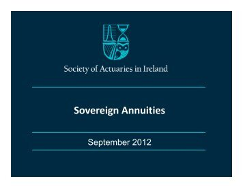 120905 Sovereign Annuities - Society of Actuaries in Ireland