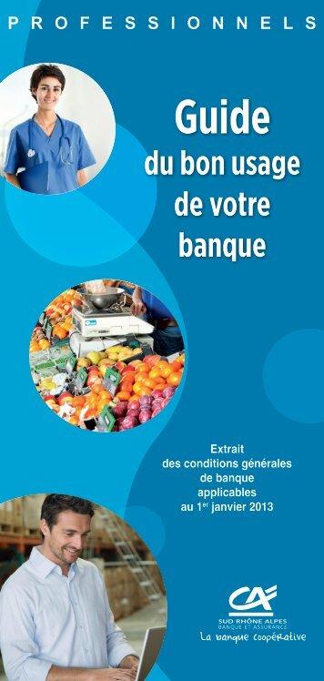 du bon usage de votre banque - Crédit Agricole Sud Rhône Alpes