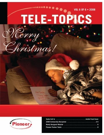 Tele-Topics - 2008 - Vol 6 of 6.pdf - Pioneer Telephone Cooperative ...