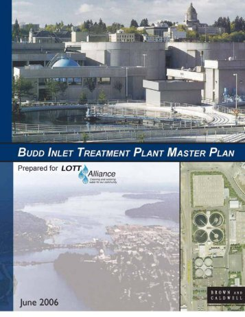 Budd Inlet Treatment Plant Master Plan - LOTT Clean Water Alliance ...