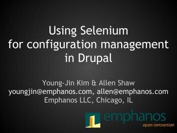Using Selenium for configuration management in Drupal