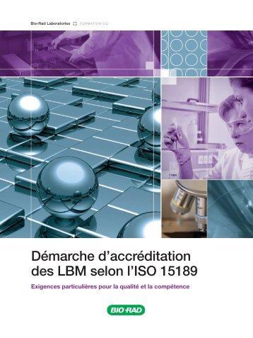 Démarche d'accréditation des LBM selon l'ISO 15189 - QCNet