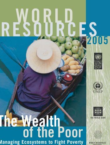 Managing Ecosystems to Fight Poverty - World Resources Institute