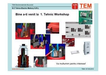 Bine a-ti venit la 1. Tehnic Workshop - tem-ro.com