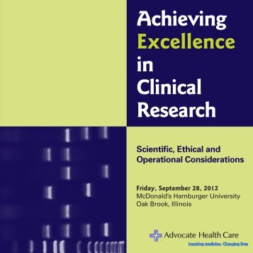 Achieving Excellence in Clinical Research - Advocate Health Care