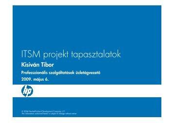 ITSM projekt tapasztalatok (.pdf; 1.18 MB) - Hewlett-Packard