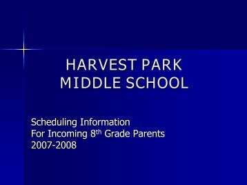 Information for incoming 8th Grade Parents - Harvest Park Middle ...