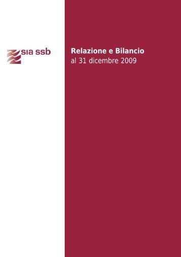 Relazione e Bilancio al 31 dicembre 2009 - SIA