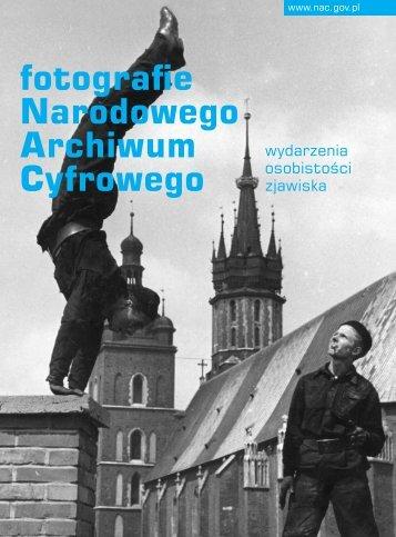 fotografie Narodowego Archiwum Cyfrowego - Narodowe Archiwum ...