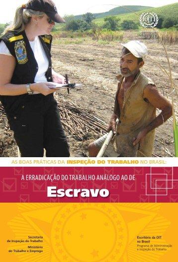 trabalho escravo.indd - Organização Internacional do Trabalho