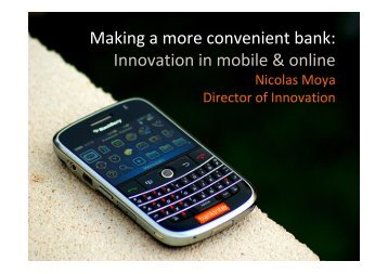 Making a more convenient bank: Innovation in mobile & online - CFIR