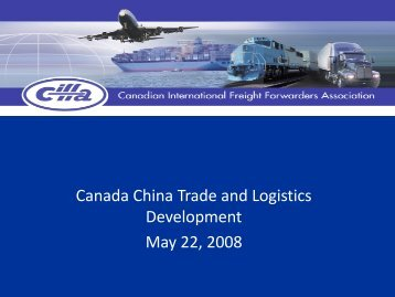 Canada China Trade and Logistics Development May ... - CIFFA.com