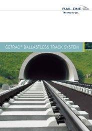 GETRAc® BALLASTLESS TRAcK SySTEM - RAIL.ONE GmbH