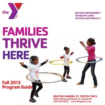 Fall 2013 Program Guide - Benton Harbor-St. Joseph YMCA