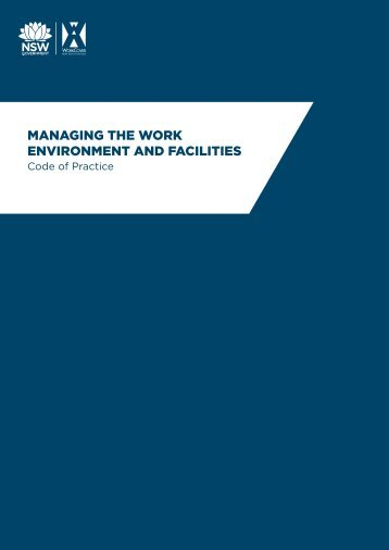 Managing the work environment and facilities: Code of practice