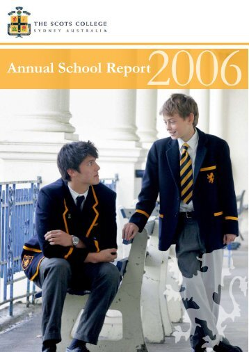 Annual Report 2006 - The Scots College