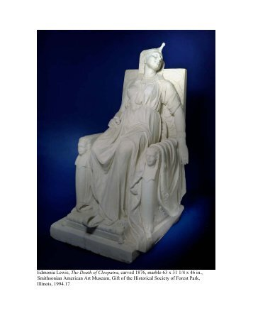 Edmonia Lewis, The Death of Cleopatra, carved 1876, marble 63 x ...