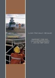 Rapport för Niomånadersperioden 2004 - Lundin Petroleum