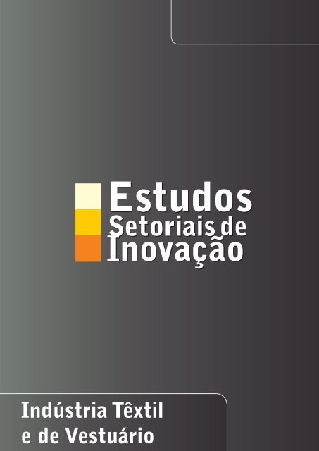Estudos Setoriais de Inovação - Sistema Moda Brasil
