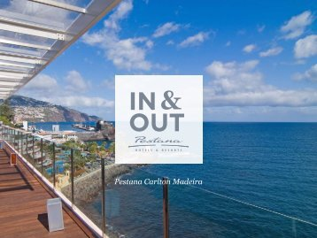 In & Out do Pestana Carlton Madeira - Pestana Hotels & Resorts