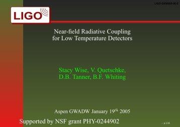 Near-field Radiative Coupling for Low Temperature Detectors ... - LIGO