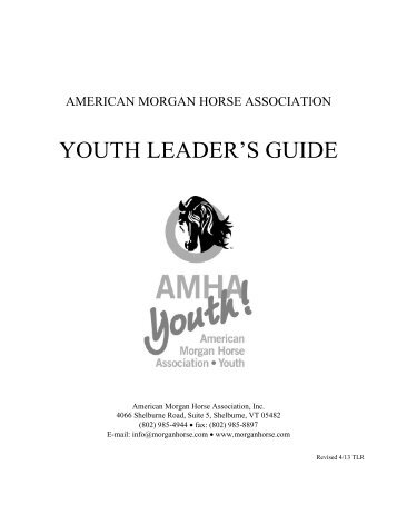 Youth Leaders Guide - American Morgan Horse Association