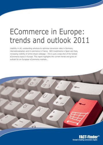 ECommerce in Europe: trends and outlook 2011 - FACT-Finder
