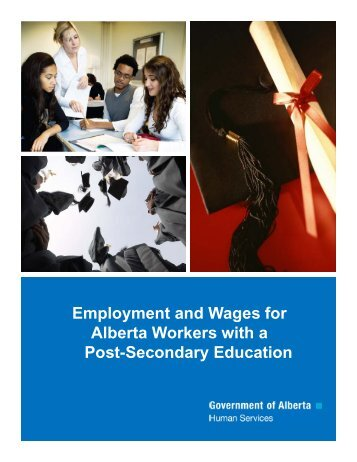 Employment and Wages for Alberta Workers with a Post-Secondary ...