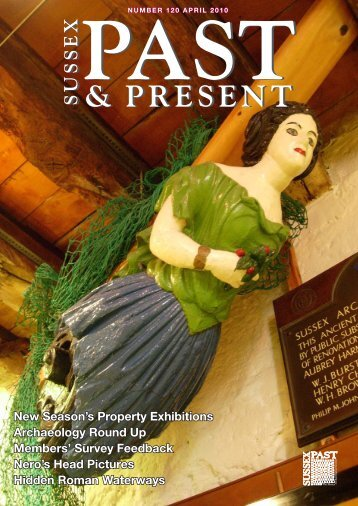 April 2010 (issue number 120) - The Sussex Archaeological Society