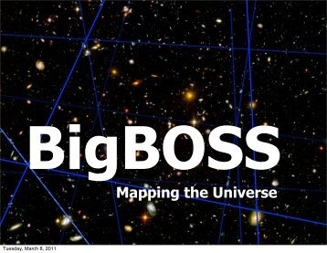 BigBOSS - The Department of Astronomy & Astrophysics