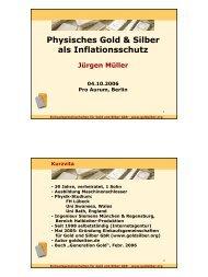 Physisches Gold & Silber als Inflationsschutz Jürgen Müller
