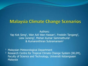 1 Malaysian Meteorological Department 2 Research Centre for ...