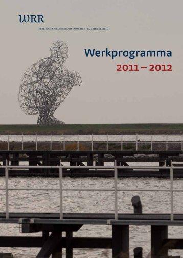 Werkprogramma 2011 – 2012 - Wetenschappelijke Raad voor het ...