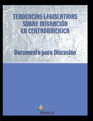 Tendencias legislativas sobre migración en Centroamérica - Acnur