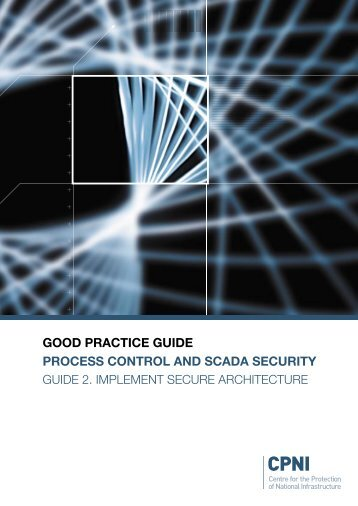 CPNI - GPG - Guide 2 - Implement Secure Architecture