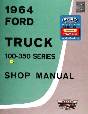 DEMO - 1964 Ford Truck Shop Manual (100 ... - FordManuals.com