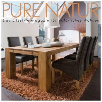 Das Lifestyle-Magazin für natürliches Wohnen - Mit-Möbel Keser