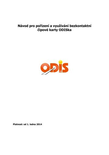 Návod pro pořízení a využívání ODISky - Koordinátor ODIS, s. r. o.