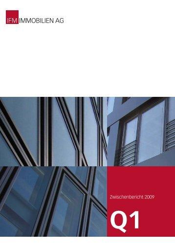 Zwischenbericht 1. Quartal 2009 - IFM Immobilien AG