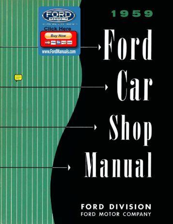 DEMO - 1959 Ford Car Shop Manual - FordManuals.com